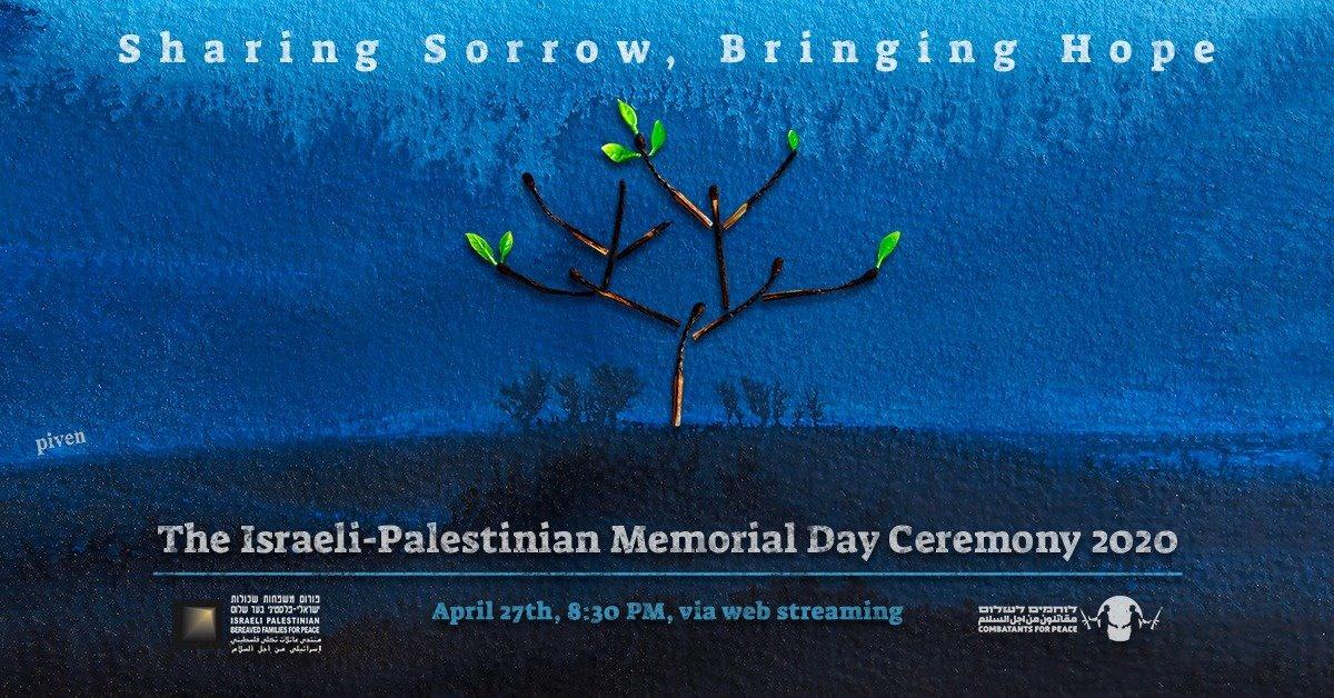 The 2020 Israeli-Palestinian Memorial Day Ceremony